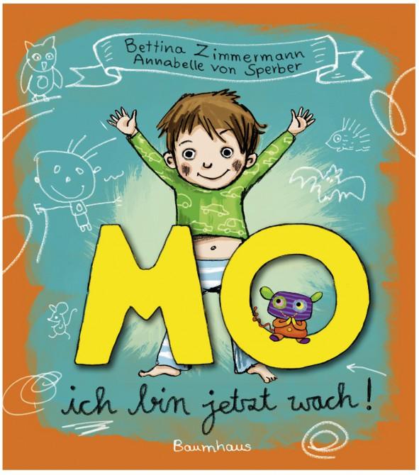 """Baumhaus Verlag,Bettina Zimmermann: """"MO - ich bin jetzt wach!"""""""